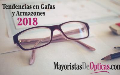 Tendencias en Gafas y Armazones 2018