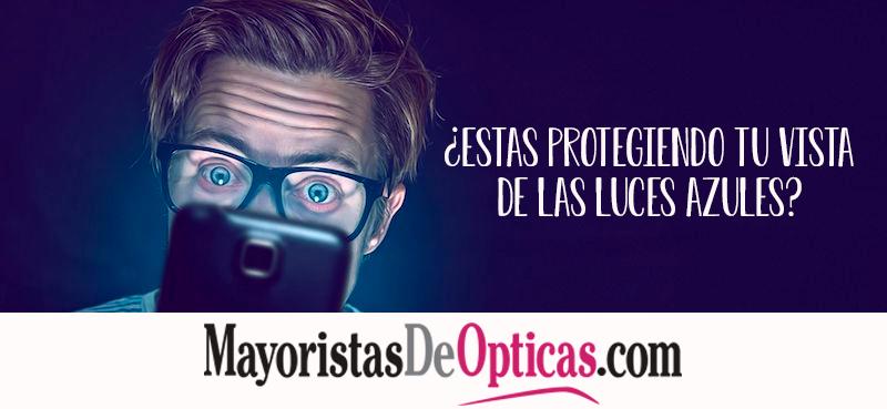 ¿Estas Protegiendo tu Vista de las Luces Azules?