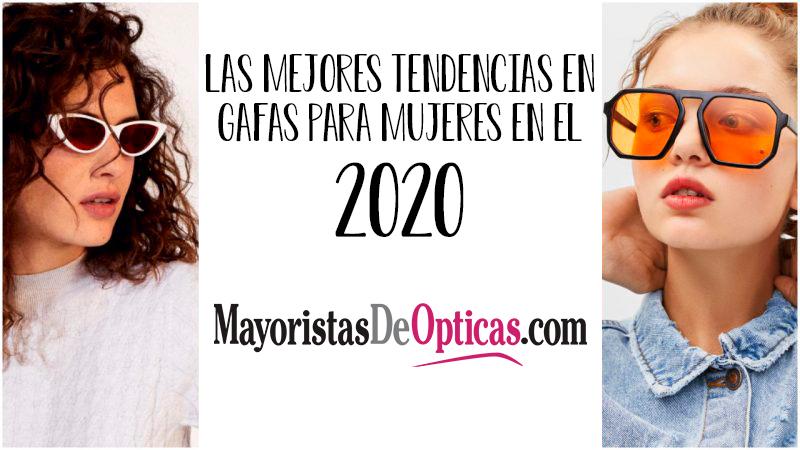 Las Mejores Tendencias en Gafas para Mujeres en el 2020